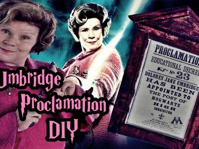 #GEEK - 1º de 2015! - DIY Proclamação da Umbridge (Umbridge Proclamation) ; HP