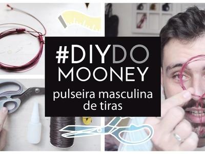 Como fazer uma pulseira masculina de tiras | DIY | DANIEL MOONEY