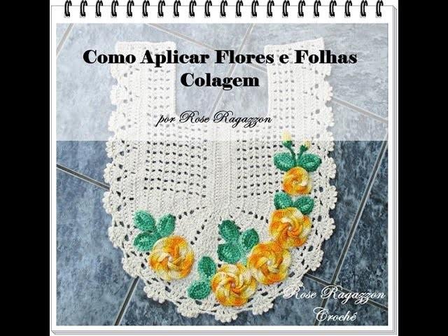 Como Aplicar Flores e Folhas - Colagem