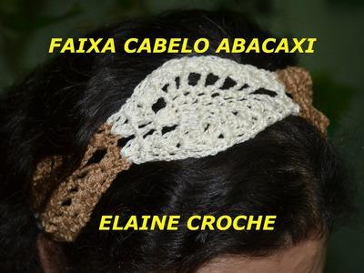 FAIXA CABELO EM CROCHÊ ABACAXI