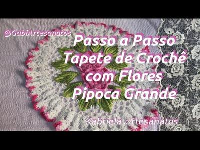 Vídeo Aula: Tapete de Crochê Com flor Pipoca Grande