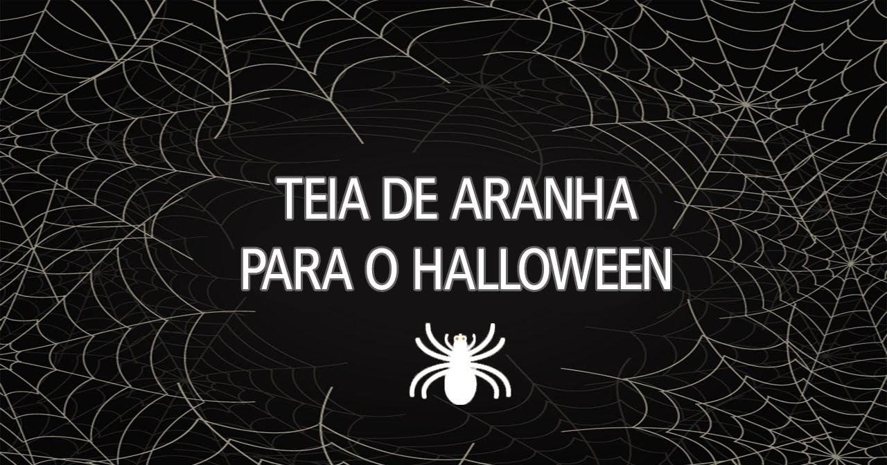 Teia de Aranha - Decoração Halloween - DIY