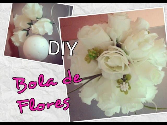 DIY - Bola de Flores (Decoração de Casamento)