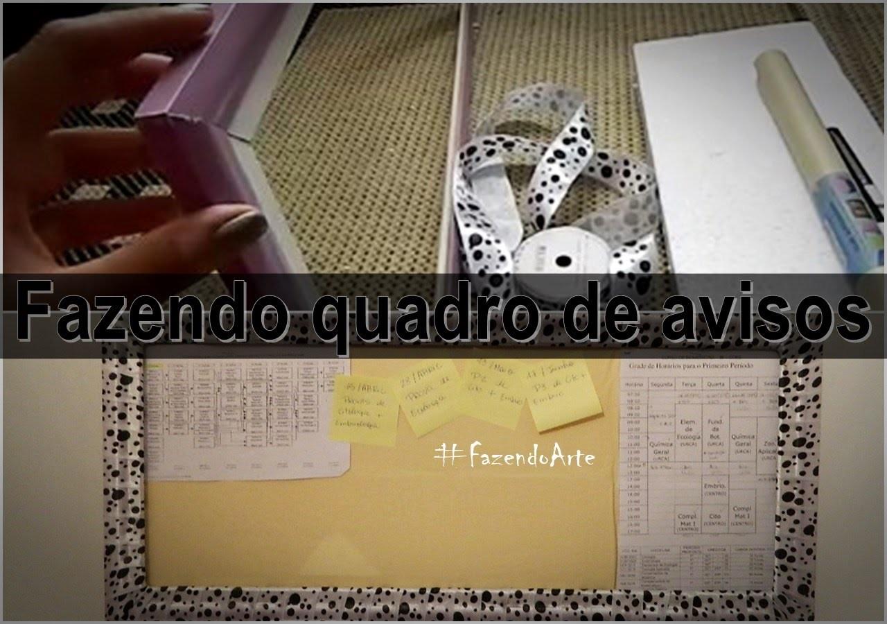DIY: Como Fazer Quadro de Avisos #FazendoArte