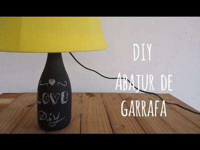 DIY(Faça você mesmo) Abajur de garrafa