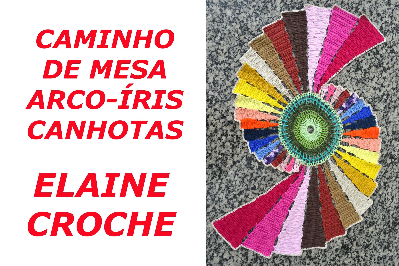 CROCHE PARA CANHOTOS - LEFT HANDED CROCHET - CAMINHO DE MESA ARCO-ÍRIS EM CROCHÊ - CANHOTAS