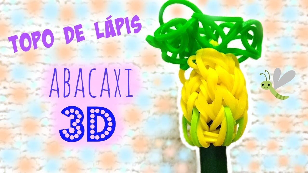 Rainbow Loom Pineapple 3D - Topo de Lápis