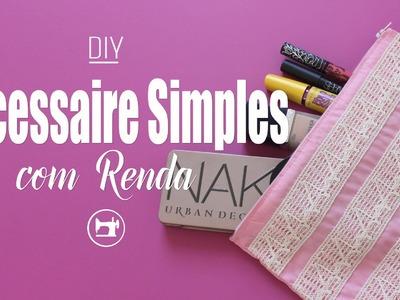 DIY - Necessaire Fácil + Zíper Simplificado