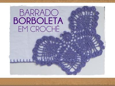 BARRADINHO BORBOLETA EM CROCHÊ