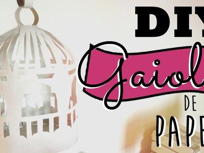 DIY DECORAÇÃO: COMO FAZER GAIOLA DE PAPEL - O Blog da Ka ♥
