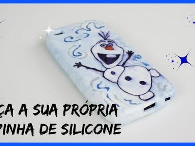 Faça a sua própria capinha de silicone - Olaf - Frozen