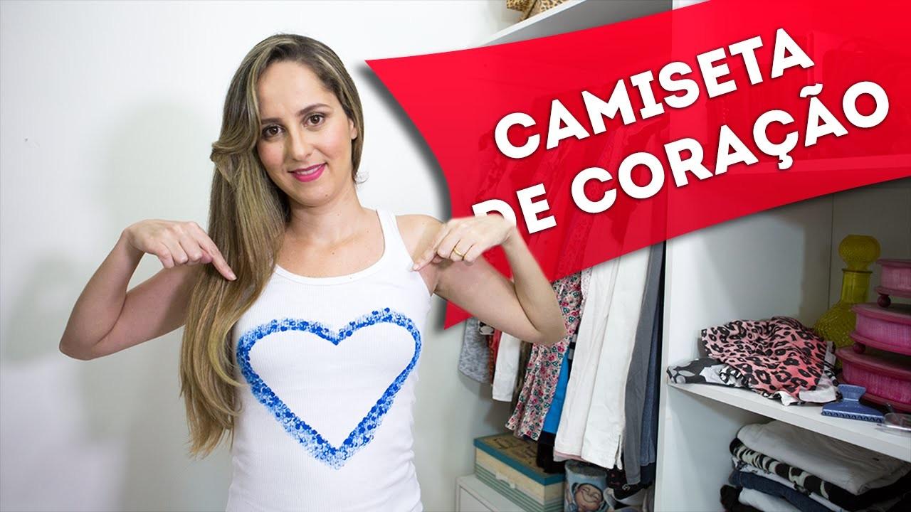 Como Fazer Camisetas Customizadas Com Coração - Faça Você Mesmo - DIY