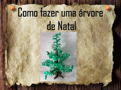 26 - Artesanato e Reciclagem DIY - Como fazer uma árvore de Natal - How to make a christmas tree