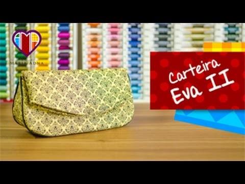 Bolsa carteira em tecidos Eva II - Maria Adna Ateliê - Cursos e aulas de bolsas.carteiras em tecidos