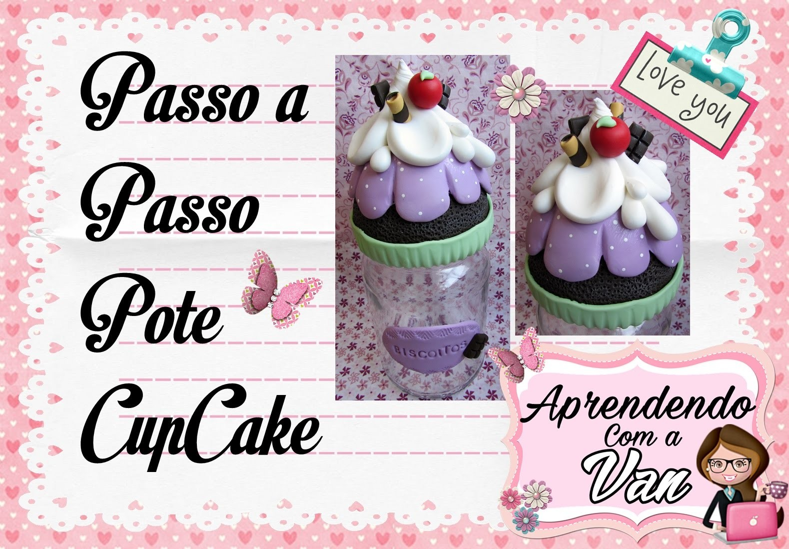 (DIY) PASSO A PASSO POTE CUPCAKE