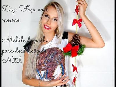 DIY:Faça você mesmo - Móbile de pinha para decoração de natal