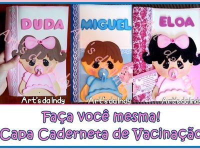 DIY - Capa para caderneta de vacinação em eva Menino(a)