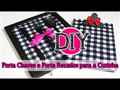 DIY: Porta Chaves e Porta Recados para a Cozinha