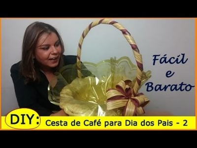 DIY: Cesta Dia dos Pais #2