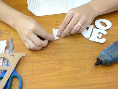 DIY: Letras e Palavra Decorada | Decorando a minha Parede |