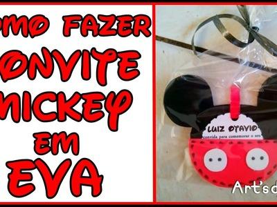 DIY - Faça você mesmo - Convite Mickey - Porta Recados em EVA