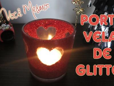 DIY | Porta Vela de Coração com Glitter | Dia dos Namorados