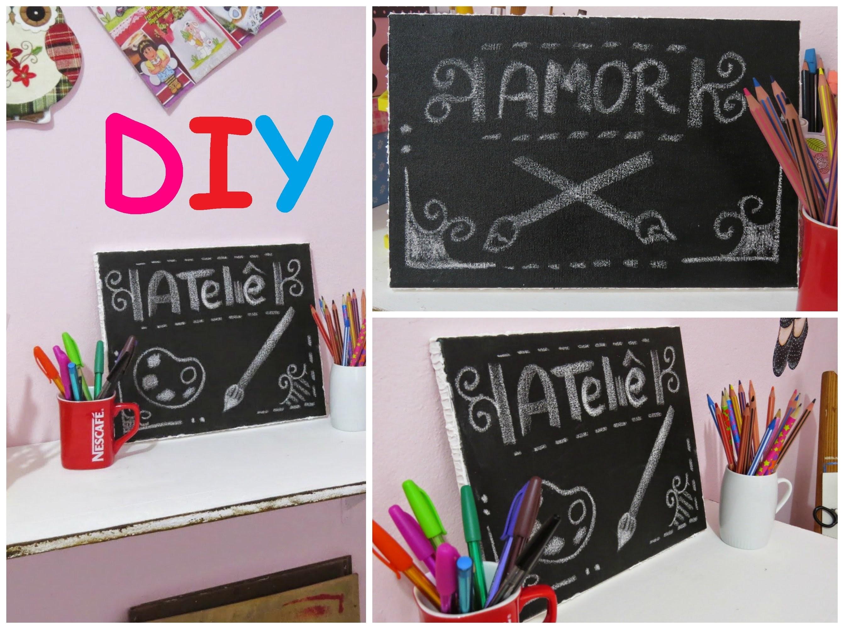 DIY Quadrinho Lousa! para anotações e decoração