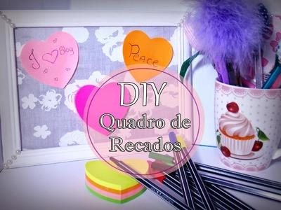 DIY - Quadro de recados fofo para Post it