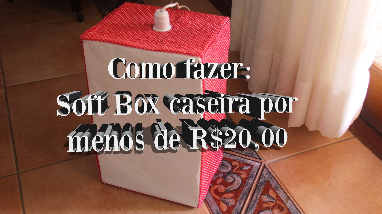 DIY| SOFT BOX caseira com apenas R$20,00