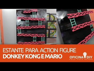 Prateleira Para Action Figure do Donkey Kong e Mario | Oficina DIY #04
