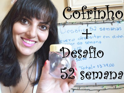 DIY | Cofrinho elegante + Desafio dos 52 dias