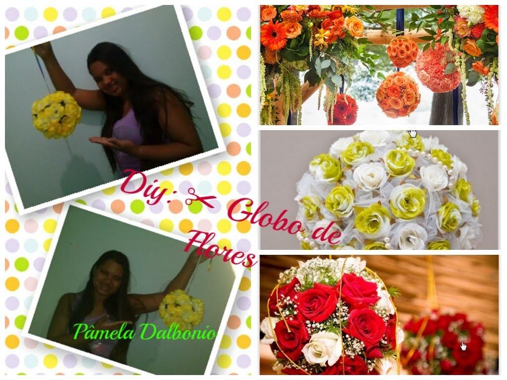 Diy: Globo de flores decorativo - ✂ Faça você mesma ✂ - Decoração Chic