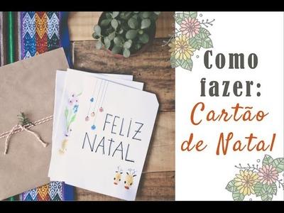 DIY Natal #2: Cartão de Natal | por Isa Ribeiro - Na nossa vida