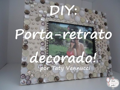 DIY: Porta-retrato decorado!