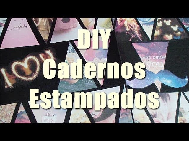 #RegressoàsAulas -  DIY Cadernos Estampados