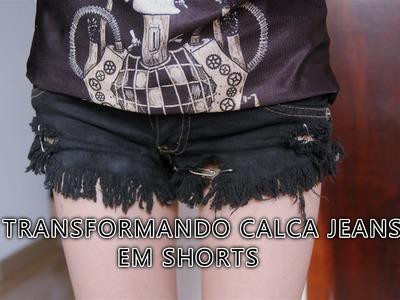 DIY: Transformando calça jeans em shorts!