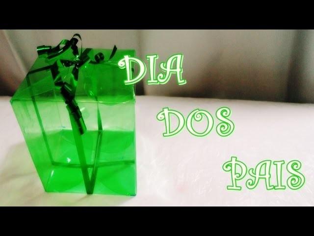DIY: Embalagem para presente Dia dos Pais, Caixinha de Garrafa Pet.