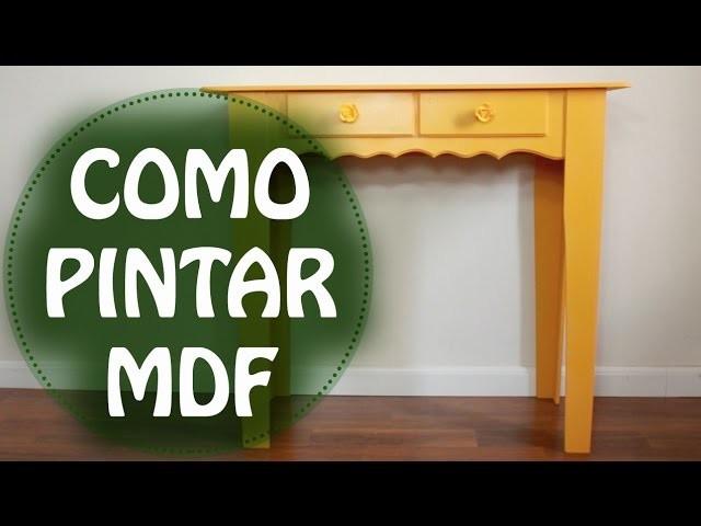 DIY | Faça você mesmo - Como pintar MDF cru