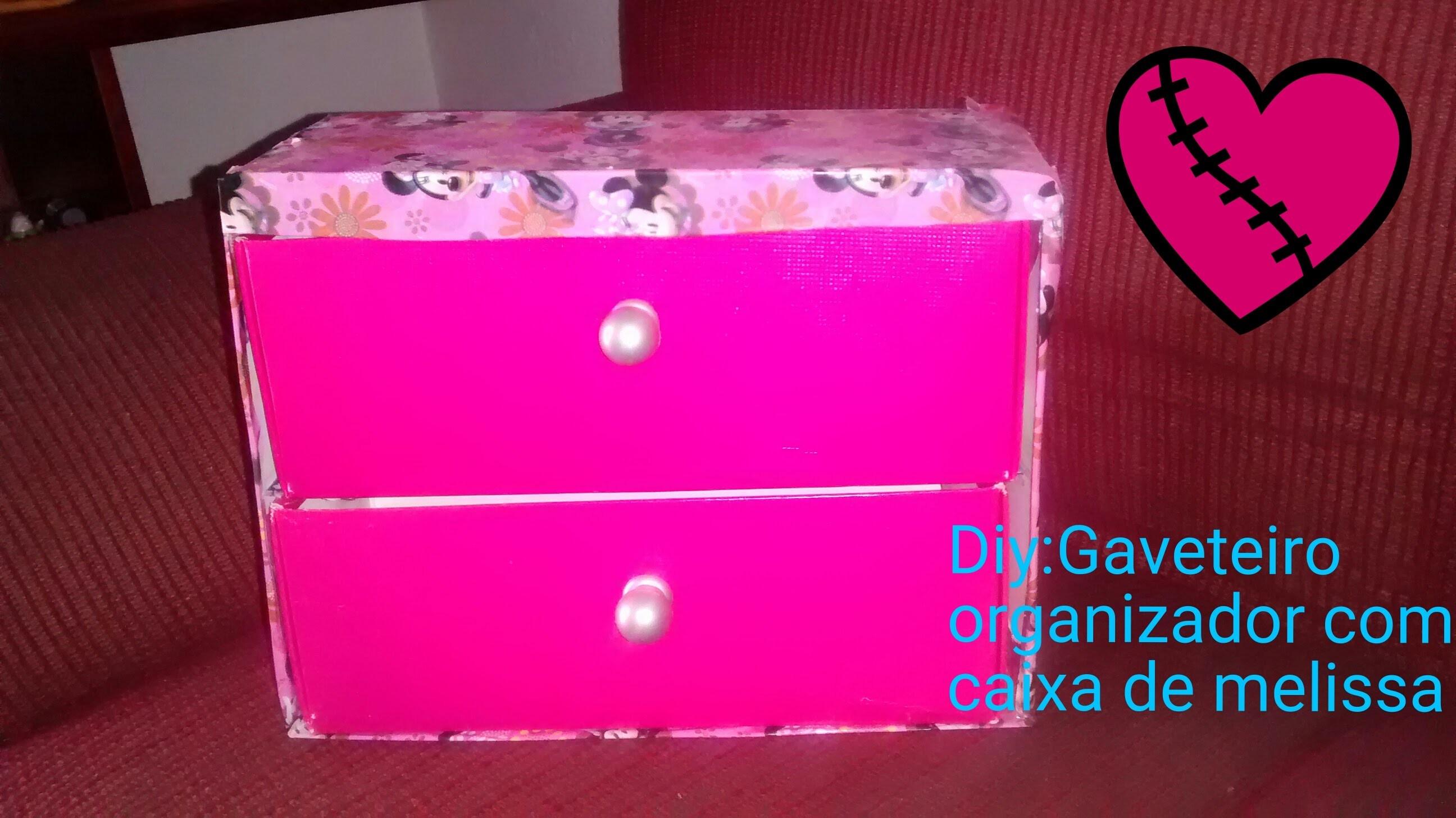 DIY:Gaveteiro Organizador c.Caixa de Melissa Por Mariana Oliveirah