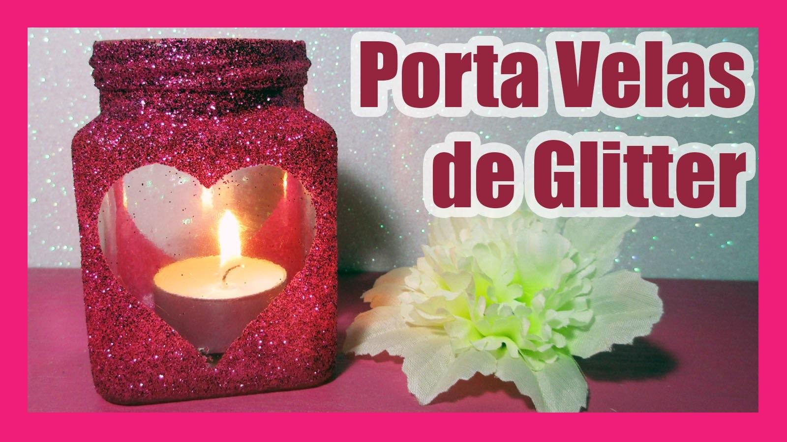 DIY | Porta Velas de Glitter