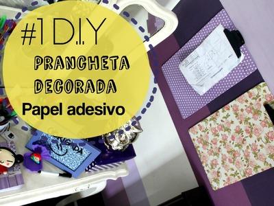 Home Office - D.I.Y Prancheta decorada com papel adesivo.