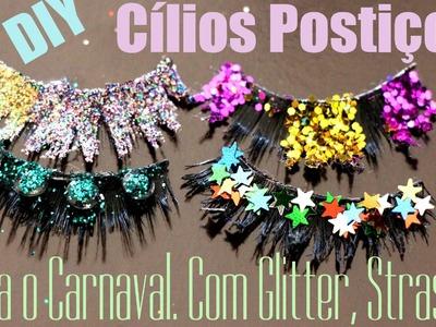 DIY, Cílios Postiços Decorados para o Carnaval! Strass, Glitter, Estrelas.
