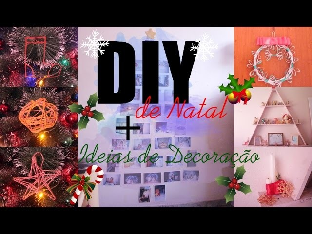 ❆ Diy de Natal + ideias de Decoração ❆