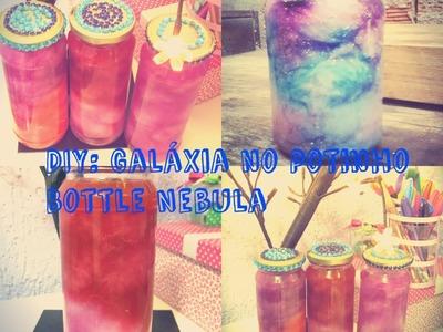 DIY: Potinho de Galaxia. Bottle Nebula como fazer ?