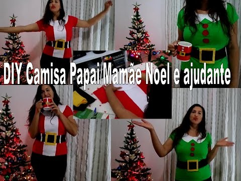 DIY - Camisa Noel e ajudante - DIY costume holiday
