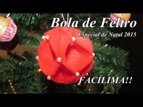 DIY Bola de Feltro - Especial de Natal 2015