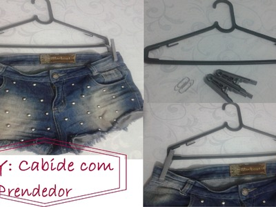 DIY - Cabide com prendedor para bermudas, shorts e  saias