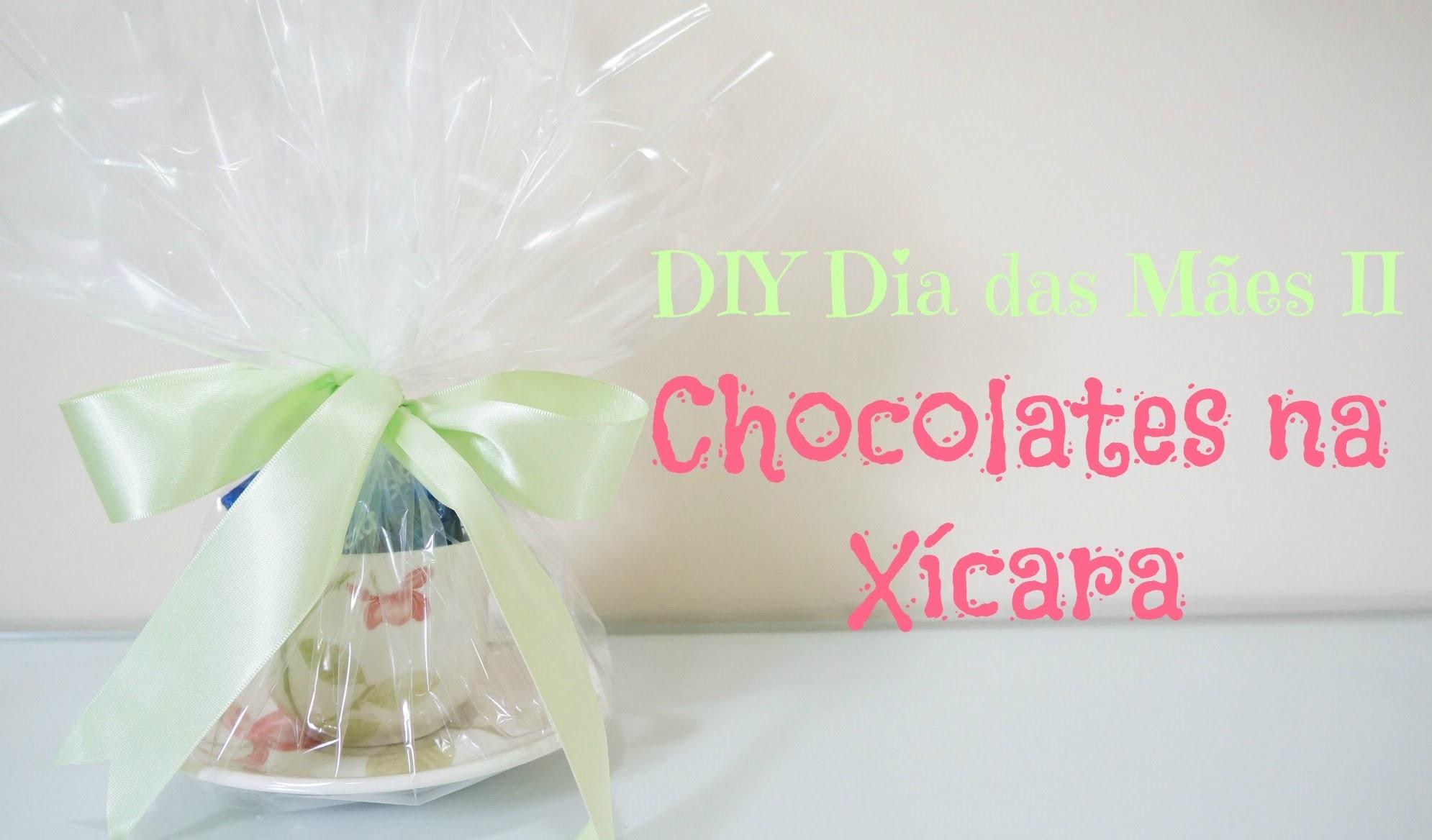 DIY Dia das Mães 2 | Chocolates na Xícara