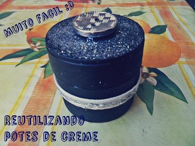 DIY | Reutilizando potes de creme