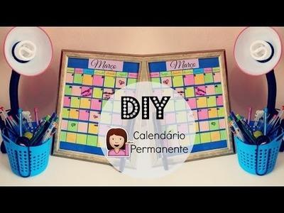 DIY: Como fazer  Calendário Permanente ♥ Caroline Moura